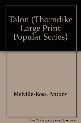 9780860098331: Talon (Thorndike Large Print Popular Series)
