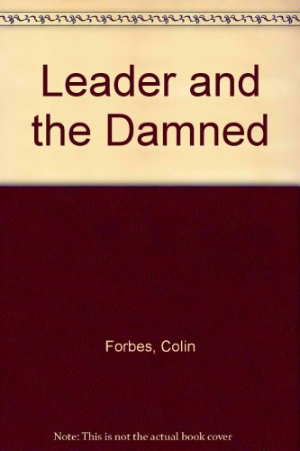 9780860099482: Leader and the Damned