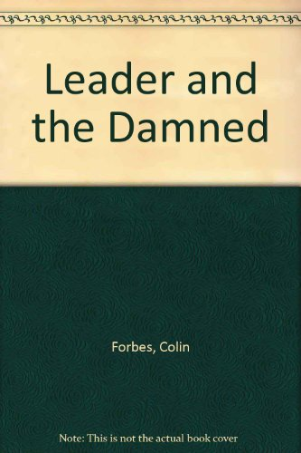 9780860099499: Leader and the Damned