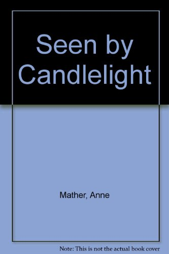 Seen by Candlelight (0860099717) by Anne Mather