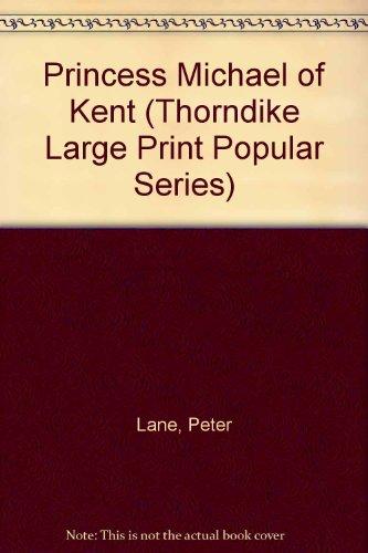 9780860099826: Princess Michael of Kent (Thorndike Large Print Popular Series)