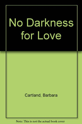 9780860099918: No Darkness for Love