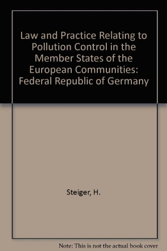 9780860100324: Law and Practice Relating to Pollution Control in the Member States of the European Communities: Federal Republic of Germany