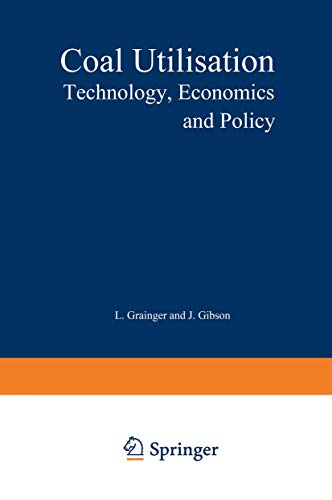 9780860102663: Coal Utilisation: Technology, Economics and Policy