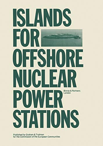 Islands for Offshore Nuclear Power Stations: Editor-Binnie & Partners
