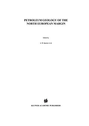 Petroleum Geology of the North European Margin: Proceedings of the North European Margin Symposium ...