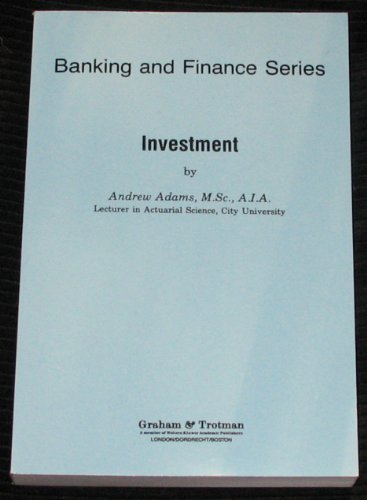 Investment (Banking and Finance): Andrew Adams