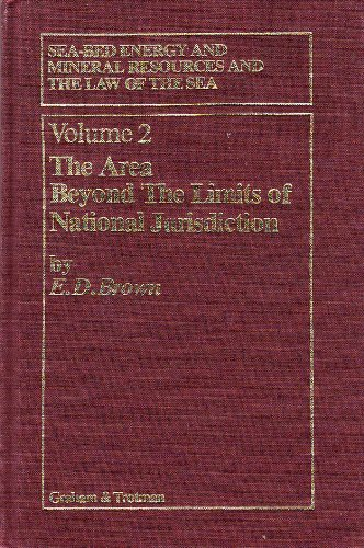 THE AREA BEYOND THE LIMITS OF NATIONAL JURISDICTION , VOL - 2: BROWN