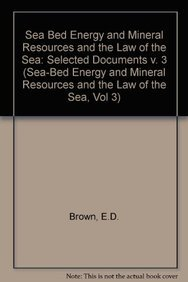 9780860106241: Sea Bed Energy and Mineral Resources and the Law of the Sea (Sea-Bed Energy and Mineral Resources and the Law of the Sea, Vol 3) (v. 3)