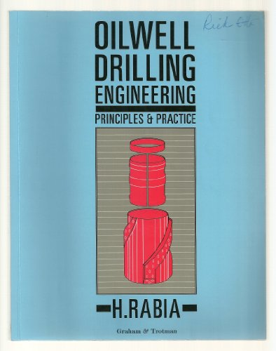 9780860107149: Oilwell Drilling Engineering: Principles and Practice