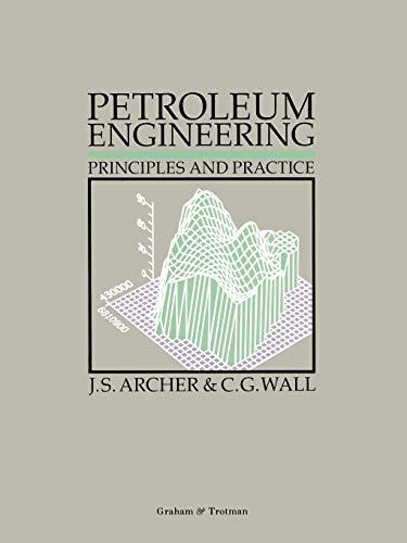 9780860107156: Petroleum Engineering: Principles and Practice