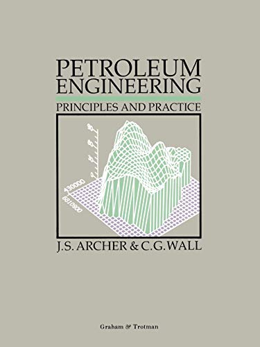9780860107156: Petroleum Engineering: Principles and Practice