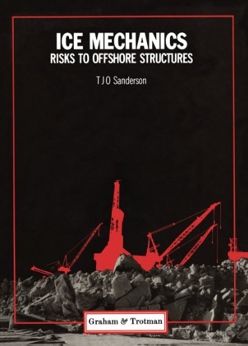 9780860107859: 001: Ice Mechanics and Risks to Offshore Structures (Cold Region Engineering Studies)