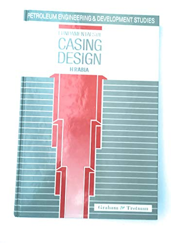 9780860108634: Fundamentals of Casing Design (Petroleum Engineering and Development Studies)