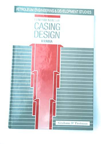 9780860108634: Fundamentals of Casing Design (Petroleum Engineering and Development Studies)