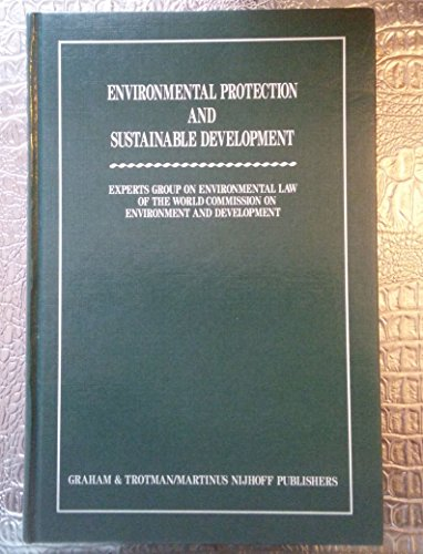 9780860109105: Environmental Protection and Sustainable Development:Legal Principles and Recommendations