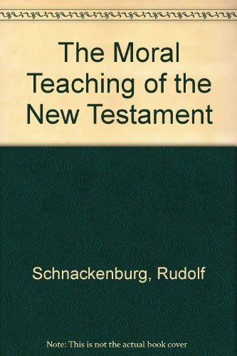 9780860120117: The Moral Teaching of the New Testament