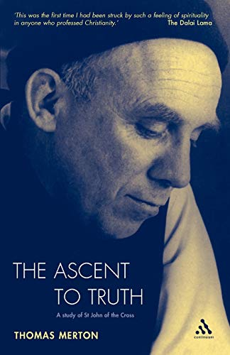 9780860120247: The Ascent To Truth: A Study of St John of the Cross