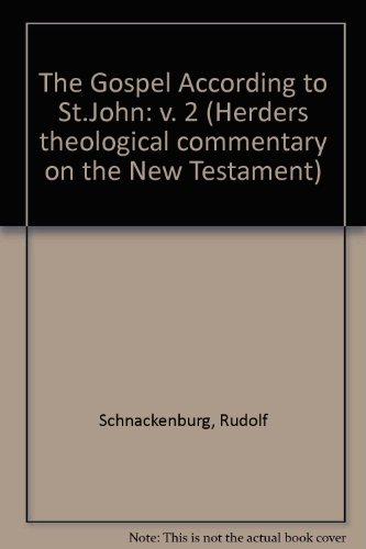 9780860120568: The Gospel According to St. John Vol. 2: Commentary on Chapters 5-12 (Herders Theological Commentary on the New Testament) (v. 2)