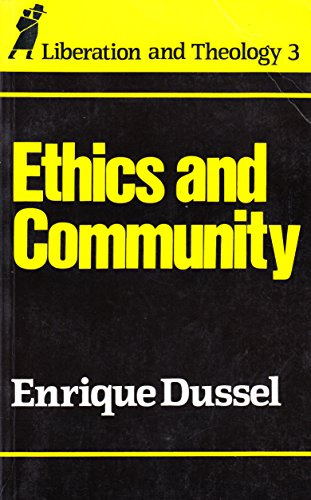 9780860121626: Ethics and Community (Liberation & Theology S.)