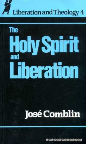 9780860121633: The Holy Spirit & Liberation (Liberation and Theology Series)