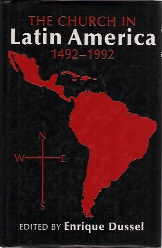 9780860121800: The Church in Latin America, 1492-1992 (A History of the Church in the Third World)