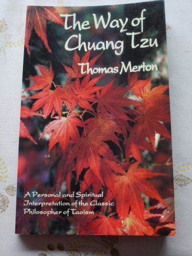 9780860122395: The Way of Chuang Tzu: A Personal and Spiritual Interpretation of the Classic Philosopher of Taoism