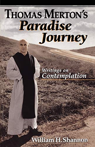 9780860123095: Thomas Merton's Paradise Journey: Writings on Contemplation