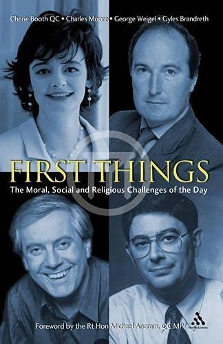 9780860123880: First Things: The Moral, Social and Religious Challenges of the Day