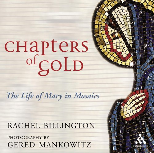 Chapters of Gold The Life of Mary: Billington, Rachel &