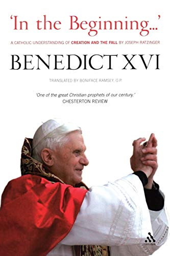 9780860124061: In the Beginning: A Catholic Understanding of Creation and the Fall, by Joseph Ratzinger