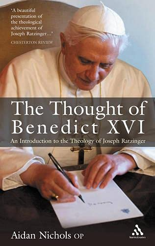 9780860124078: The Thought of Pope Benedict XVI: An Introduction to the Theology of Joseph Ratzinger