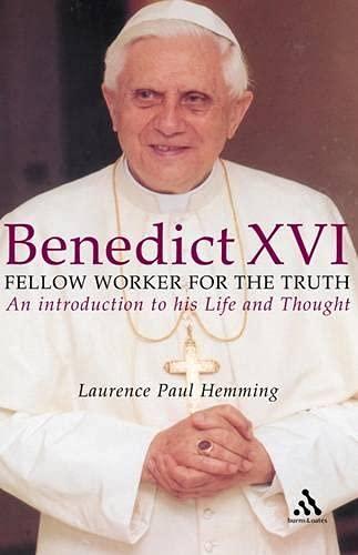 BENEDICT XVI POPE OF FAITH AND HOPE: Laurence Paul Hemming