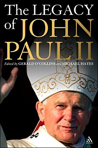 The Legacy of John Paul II (signed: O'Collins, Gerald &