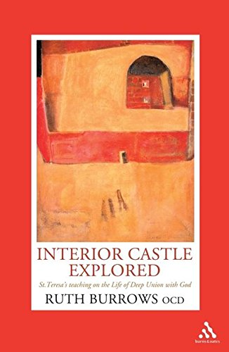 9780860124528: Interior Castle Explored: St. Teresa's Teaching on the Life of Deep Union with God