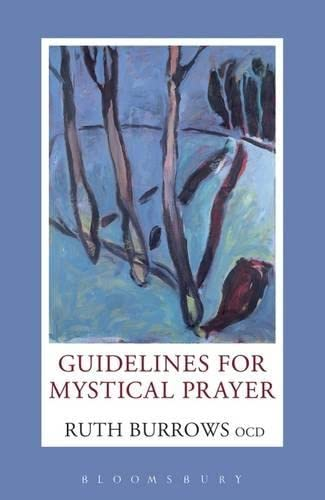 Guidelines for Mystical Prayer: Ruth Burrows
