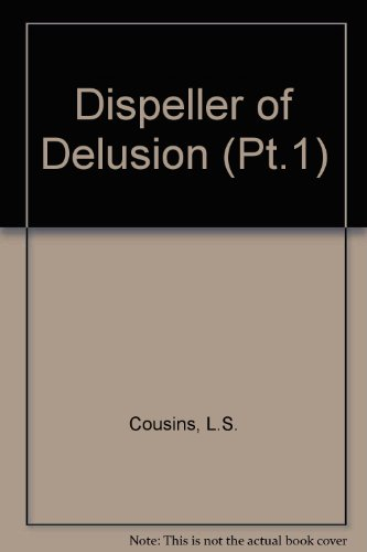 9780860131557: Dispeller of Delusion (Pt.1)