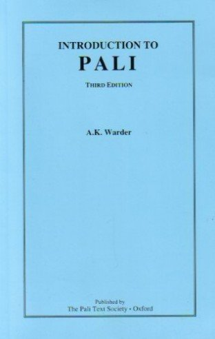 Introduction to Pali: A. K. Warder