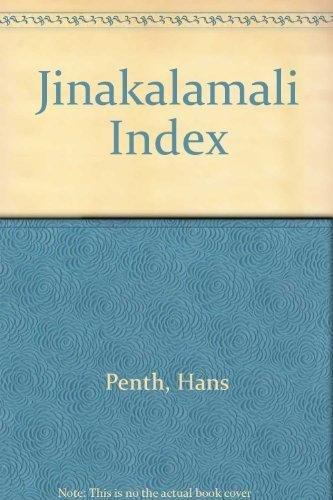 Jinakalamali index : an annotated index to: Penth, Hans