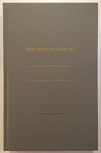 Index to the Vinaya-Pitaka: Y. Ousaka, M. Yamazaki, and K.R. Norman