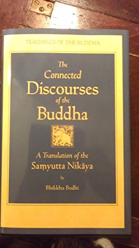 9780860133810: Connected Discourses of the Buddha