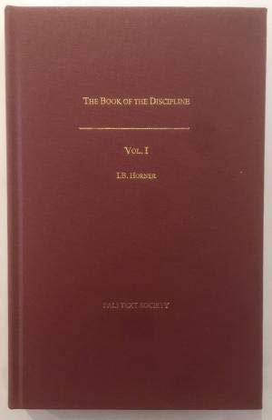 The book of the discipline (Vinaya-pitaka). Vol.: translated by I.B.