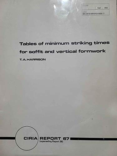 9780860170334: Tables of Minimum Striking Times for Soffit and Vertical Formwork