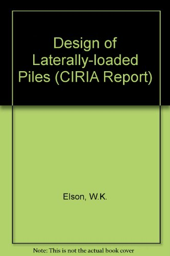 9780860172161: Design of Laterally-loaded Piles: R103 (CIRIA Report)