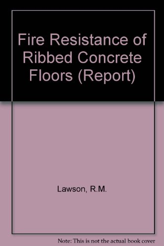 9780860172499: Fire Resistance of Ribbed Concrete Floors (Report)