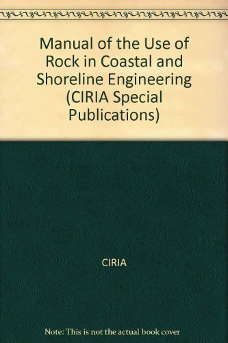 9780860173267: Manual of the Use of Rock in Coastal and Shoreline Engineering