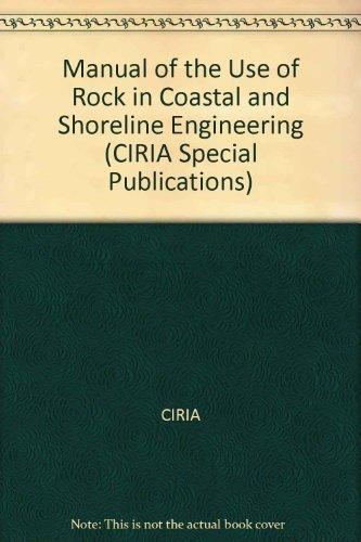 9780860173267: Manual of the Use of Rock in Coastal and Shoreline Engineering (CIRIA Special Publication)