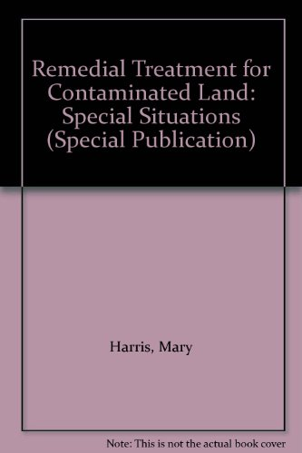 Remedial Treatment for Contaminated Land: Special Situations (Special Publication) (9780860174059) by Mary Harris; etc.; S.M. Herbert; M.A. Smith