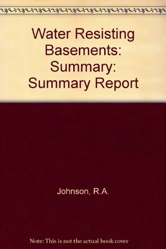 9780860174271: Water-Resisting Basement Construction - A Guide: Summary Report