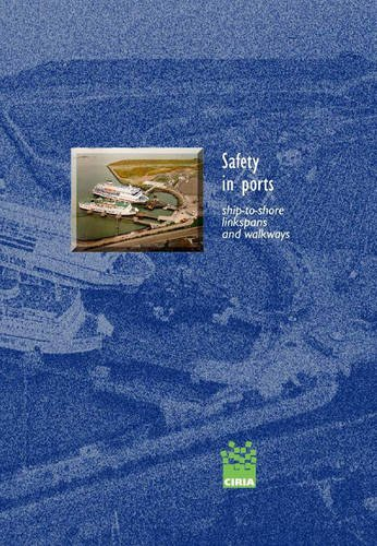 9780860175186: Safety in Ports - Ship-to-Shore Linkspans and Walkways: A Guide to Procurement, Operation and Maintenance